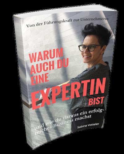 E-Book-Cover: Warum auch du eine Expertin bist