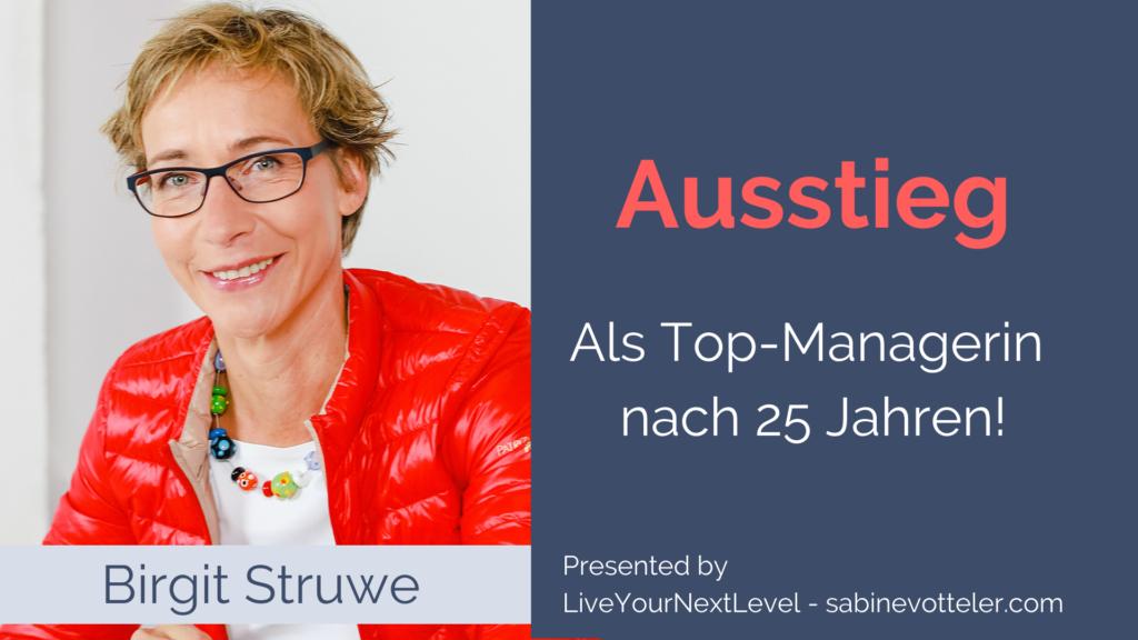 Blog_Interview Birgit Struwe Top-Manager aussteigen